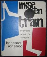Mise en Train - Michael Benamou, Eugène Ionesco
