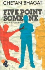 Five Point Someone: What Not to Do at IIT by Chetan Bhagat (30-Apr-2006) Paperback - Chetan Bhagat