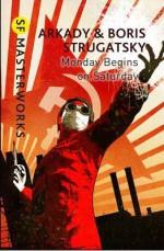 Monday Begins on Saturday - Arkady Strugatsky, Boris Strugatsky