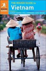 The Rough Guide to Vietnam - Rough Guides