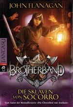 Brotherband - Die Sklaven von Socorro (German Edition) - Angelika Eisold-Viebig, John Flanagan
