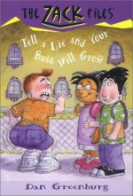 Tell a Lie and Your Butt Will Grow - Dan Greenburg, Jack E. Davis