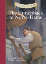 The Hunchback of Notre-Dame - Deanna McFadden, Victor Hugo, Lucy Corvino, Arthur Pober