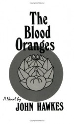 The Blood Oranges - John Hawkes