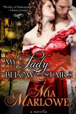 My Lady Below Stairs - Mia Marlowe