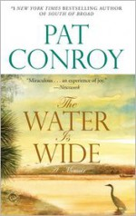 The Water is Wide (Kindle Edition with Audio/Video) - Pat Conroy