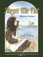 Forget-Me-Not - Maxine Trottier