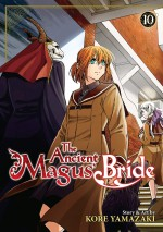 Ancient Magus' Bride Vol. 10, The (The Ancient Magus' Bride) - Kore Yamazaki