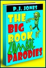 The Big Book of Zombie Parodies - P.J. Jones