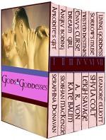 Gods and Goddesses (Boxed Set) - Seraphina Donavan, Leanore Elliott, Shyla Colt, Siobhan MacKenzie, Kate Baum, Leigh Savage, A.R. Von