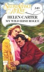 My Wild Irish Rogue (Second Chance at Love, No 349) - Helen Carter