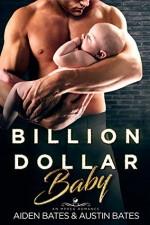 Billion Dollar Baby - Aiden Bates