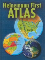 Heinemann First Atlas - Daniel R. Block, Marta Segal Block