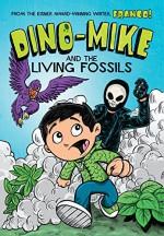 Dino-Mike and the Living Fossils - Franco, Eduardo Garcia, Franco