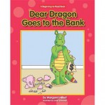 Dear Dragon Goes to the Bank - Margaret Hillert
