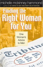 Finding the Right Woman for You - Michelle McKinney Hammond