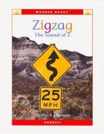Zigzag: The Sound of Z (Wonder Books) - Alice K. Flanagan