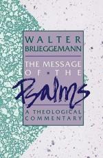 Message of the Psalms - Walter Brueggemann