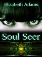 Soul Seer - Elizabeth Adams