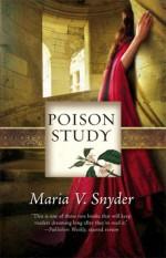 Poison Study - Maria V. Snyder