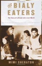 The Bialy Eaters - Mimi Sheraton