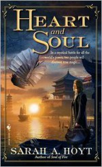 Heart and Soul - Sarah A. Hoyt