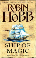 Ship of Magic - Robin Hobb