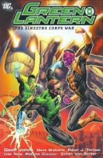 Green Lantern, Vol. 5: The Sinestro Corps War, Vol. 2 - Geoff Johns, Dave Gibbons, Peter J. Tomasi, Ivan Reis, Patrick Gleason, Ethan Van Sciver, Angel Unzueta, Dustin Nguyen, Joe Prado, Oclair Albert