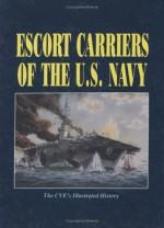 Escort Carriers of the U.S. Navy - Turner Publishing Company, Turner Publishing Company