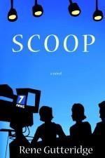Scoop - Rene Gutteridge