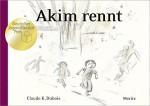 Akim rennt - Claude K. Dubois, Tobias Scheffel