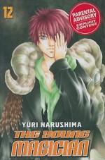 The Young Magician, Volume 12 - Yuri Narushima