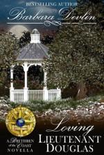 Loving Lieutenant Douglas: A Brethren of the Coast Novella - Barbara Devlin