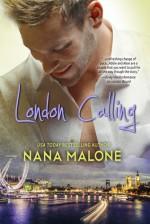 London Calling (Chase Brothers, #2) - Nana Malone