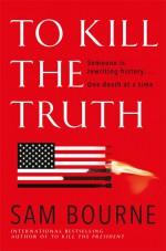 To Kill the Truth (Maggie Costello #4) - Sam Bourne