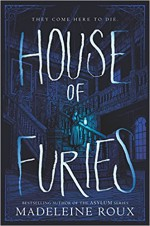 House of Furies - Madeleine Roux