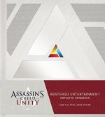 Assassin's Creed Unity: Abstergo Entertainment: Employee Handbook - Christie Golden, Ubisoft, Andy Belanger, Karl Kerschl