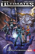 The Ultimates, Vol. 1: Start with the Impossible - Christian Ward, Kenneth Rocafort, Al Ewing