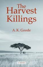 The Harvest Killings - A.K. Goode