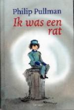 Ik was een rat - Philip Pullman, Harmen van Straaten, Wiebe Buddingh'