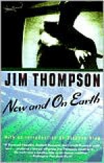 Now and on Earth - Jim Thompson, Stephen King