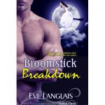 Broomstick Breakdown - Eve Langlais