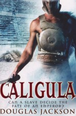 Caligula - Douglas Jackson