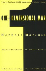 One-Dimensional Man: Studies in the Ideology of Advanced Industrial Society - Herbert Marcuse