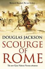 Scourge of Rome: Gaius Valerius Verrens 6 - Douglas Jackson