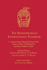 The Shakespearean International Yearbook: 11 - Graham Bradshaw, Tom Bishop, Alexander C.Y. Huang, Jonathan Gil Harris, and Graham Bradshaw Jonathan Gil Harris Alex Huang Tom Bishop