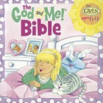 The God and Me Bible for Girls Ages 6-9 - Leena Lane, Graham Round