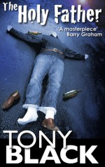The Holy Father - Tony Black