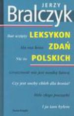 Leksykon zdań polskich - Jerzy Bralczyk