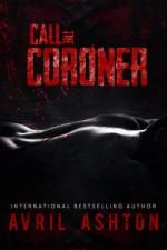 Call the Coroner - Avril Ashton